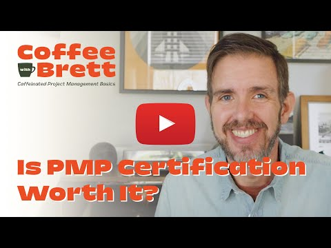 Is PMP Certification Worth It? | Coffee with Brett - YouTube