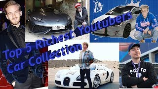 Top 5 Richest youtubers car collection. Big toys for big boys.