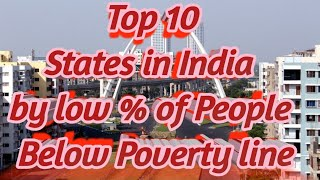 Top ten States in India by low percentage of People live below the Poverty line - STATES