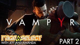 Vampyr (Let's Play) - Part 2