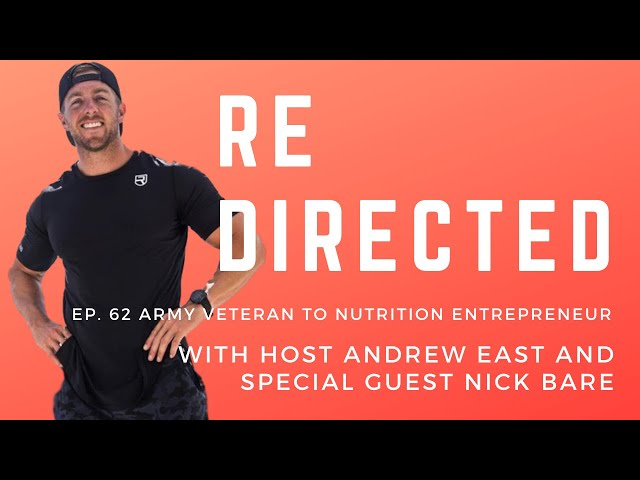 Nick Bare | Army Veteran to Nutrition Entrepreneur with Andrew East
