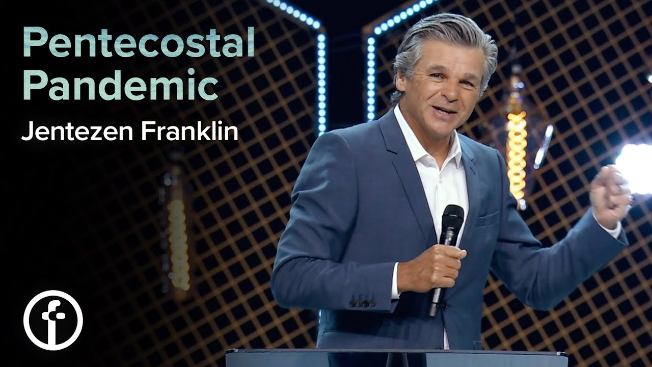 Pentecostal Pandemic  by  Pastor Jentezen Franklin