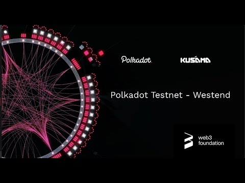 Testing Polkadot features on Westend