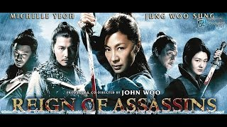 Reign Of Assassins John Woo Michelle Yeoh Wuxia Action English Subtitled Chinese Full Movie