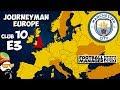FM19 Journeyman - C10 EP3 - Man City England - A Football Manager 2019 Story