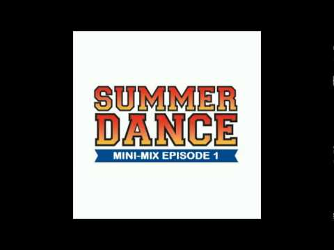 Daniel Santos - Summer Dance Mini-Mix EPISODE 1 (TRACKLIST + FREE DOWNLOAD)