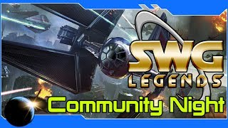 SWG Legends - Dark Force Rising - Star Wars Galaxies Community Night