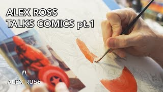 Alex Ross Talks Painting & Comics pt. 1