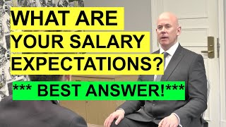 """""""What Are Your Salary Expectations?"""" INTERVIEW QUESTION & Best Example ANSWER!"""