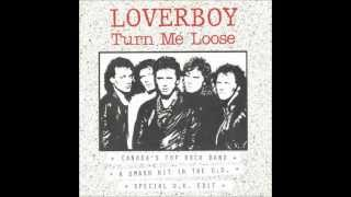 Loverboy   Turn Me Loose (Detroit Inc Club Mix)