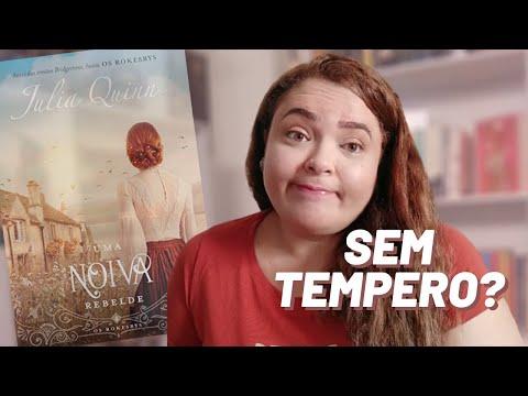 RESENHA - Uma Noiva Rebelde - Julia Quinn | CanalNoSitedaNay