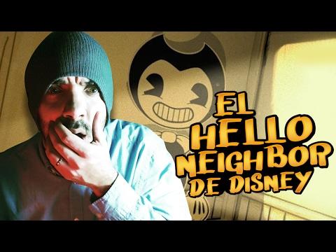 EL HELLO NEIGHBOR DE DISNEY | Bendy and the Ink Machine