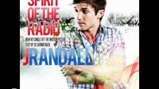 J.Randall - Spirit Of The Radio (Soundtrack Step Up 3D)