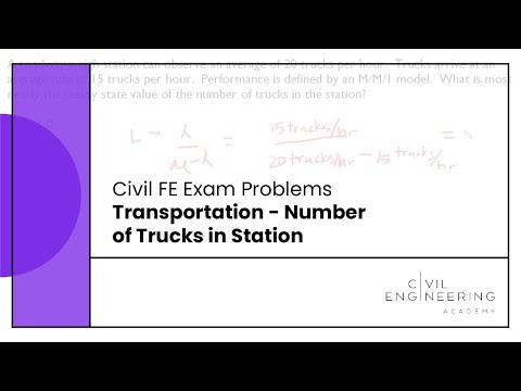 Civil FE Exam - Transportation - Number of Trucks in Station ...