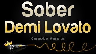 Demi Lovato   Sober (Karaoke Version)