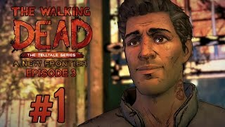 """WARM WELCOME"" The Walking Dead: A New Frontier: Season 3 Episode 3 - Gameplay Walkthrough (Part 1)"