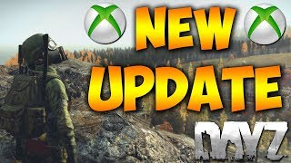 Huge New Update For DayZ Xbox One - All New Items And Patch Notes