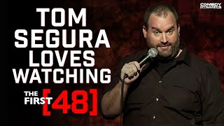 Tom Segura: Completely Normal - The First 48