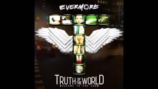 Evermore - Truth of the World: Welcome to the Show [Full Album]