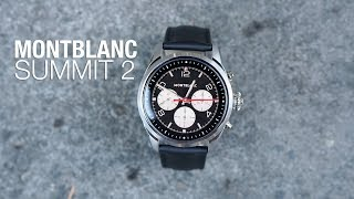 MONTBLANC SUMMIT 2 Unboxing, First Look and Tour!
