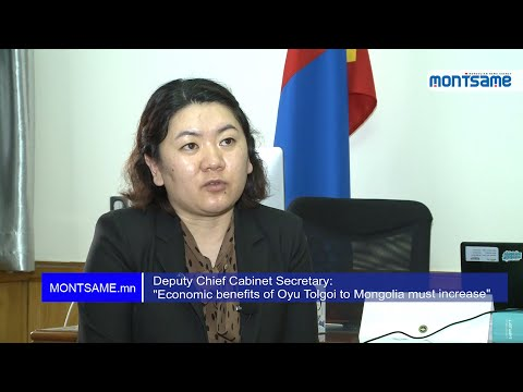 "Deputy Chief Cabinet Secretary: ""Economic benefits of Oyu Tolgoi to Mongolia must increase"""