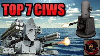 """Worlds Top 7 Close-in Weapon Systems (CIWS) 