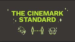The Cinemark Standard