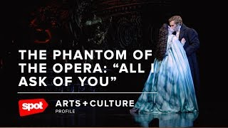 "The Phantom of the Opera: ""All I Ask of You"""