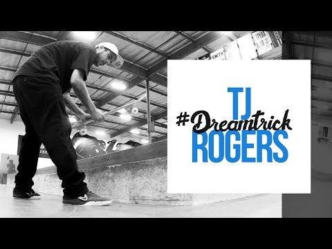 TJ Rogers' #DreamTrick