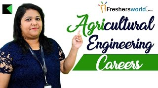 Agricultural Engineering II Careers and opportunities – Scope, Top Recruiter, Institutes, Salary