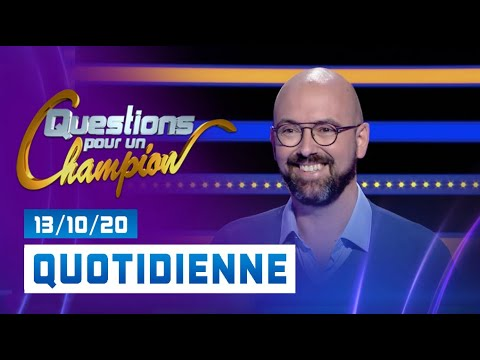 Emission du Mardi 13 Octobre 2020 - Questions pour un champion