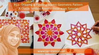 #13 - Tenfold Rosette 3 Ways Tutorial - Drawing & Painting Islamic Geometric Pattern