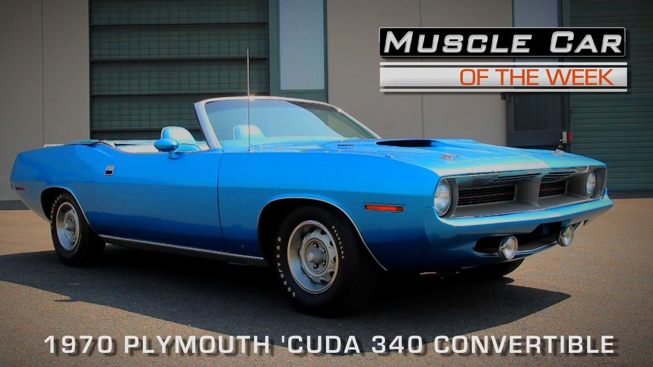 Muscle Car Of The Week Video Episode 129 1970 Plymouth Cuda 340