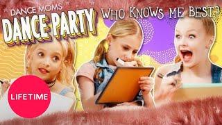 Dance Moms: Dance Party - Who Knows Me Best? | Lifetime