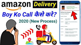 How To Call Amazon Delivery Agent 2020 | Amazon Delivery Boy Number