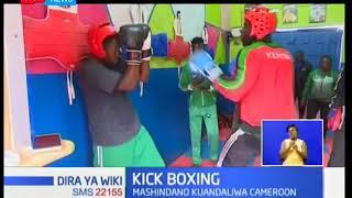 Kikosi cha Kenya kwa mchezo wa KickBoxing wajitayarisha kwa mashindano ya bara kuandaliwa Cameroon