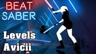Beat Saber - Levels - Avicii (custom song) | FC