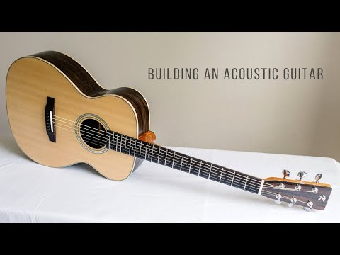 Building an Acoustic Guitar (Full Montage)
