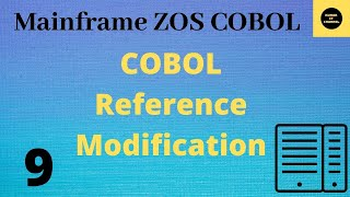 Mainframe Practical Tutorial using REFERENCE MODIFICATION   11