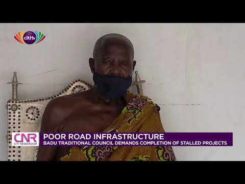 Badu Traditional Council demands completion of all road projects