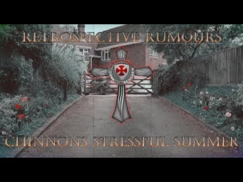 Retrospective Rumours Special: Chinnon's Stressful Summer