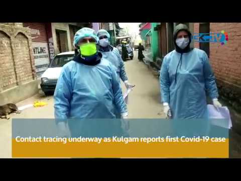 Contact tracing underway as Kulgam reports first Covid-19 case
