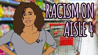 Racism on Aisle 4 // Race in America #7 | Snarled