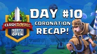 Clash Royale: Goblin Barrels FTW! Coronation Day 10 Recap - CRNAO
