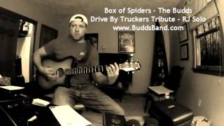 Box of Spiders - The Budds - RJ Solo - Drive By Truckers Tribute