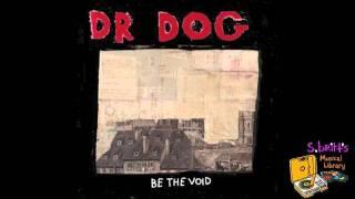 """Dr. Dog """"Get Away"""""""
