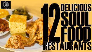 Black Excellist:  12 Delicious Soul Food Restaurants