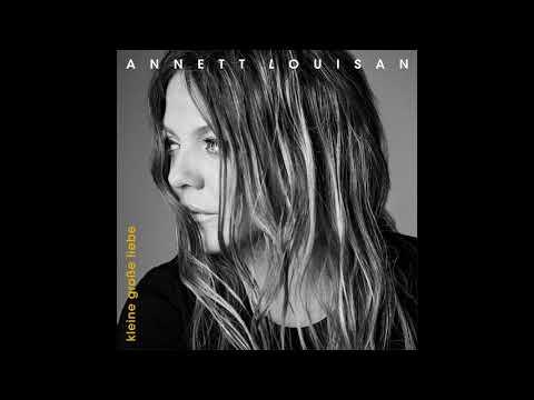 Annett Louisan – Kleine große Liebe (Kleine Liebe)