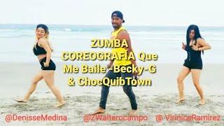 ZUMBA COREOGRAFÍA Que Me Baile  Becky G & ChocQuibTown