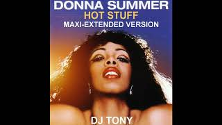 Donna Summer - Hot Stuff (Maxi-Extended Version - DJ Tony)